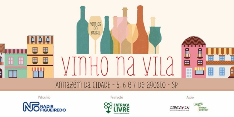 "São Paulo receberá a 1ª edição do ""Vinho na Vila"" em agosto"