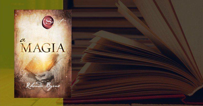 A Magia de Rhonda Byrne | Sinopse e Resumo