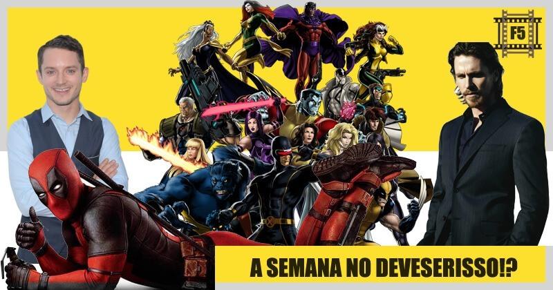 Podcast | F5 #02 – Netflix, Cinema, X-Men na Disney, Supernatural e Deadpool 2